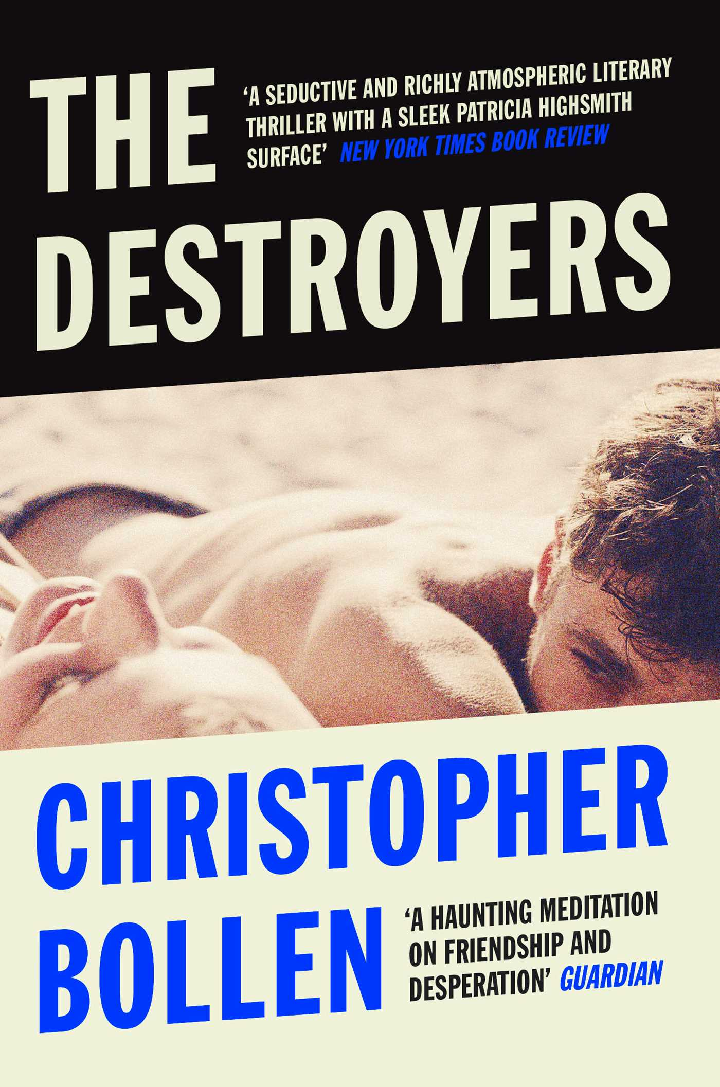 the destroyers christopher bollen